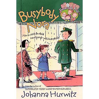 Busybody Nora door Johanna Hurwitz