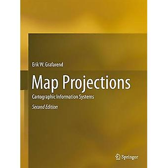 Map Projections by Erik W. GrafarendReyJer YouRainer Syffus