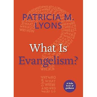Qué es el evangelismo Un pequeño libro de guía Pequeños libros de guía
