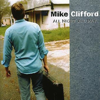 Mike Clifford - All Night All Day [CD] USA import