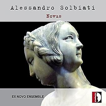 Solbiati / Ex Novo Ensemble / Orvieto - Novus / Ex Novo Ensemble [CD] USA import