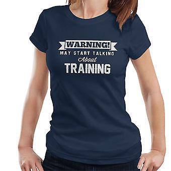 警告は、女性の T シャツのトレーニングについて話し始めるかもしれない