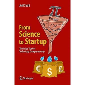 De la ciencia al inicio: la pista interior de emprendedores tecnológicos