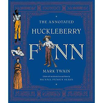 The Annotated Huckleberry Finn by Mark Twain - 9780393020397 Book