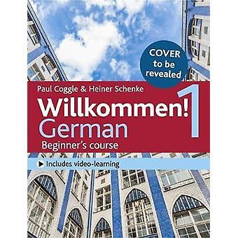 Willkommen! 1 (Third edition) German Beginner's course - Activity book