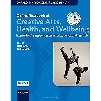 Oxford Textbook of Creative Arts, salute e benessere: prospettive internazionali per la pratica, politica e ricerca...