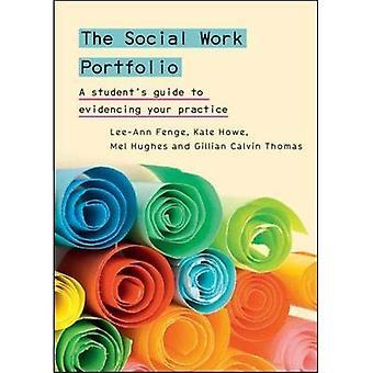 Le portefeuille du travail Social: Guide de l'étudiant attestant votre pratique