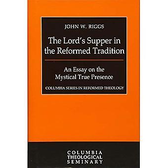 Lord's Supper i reformerte tradisjon (Columbia serien i reformert teologiske)
