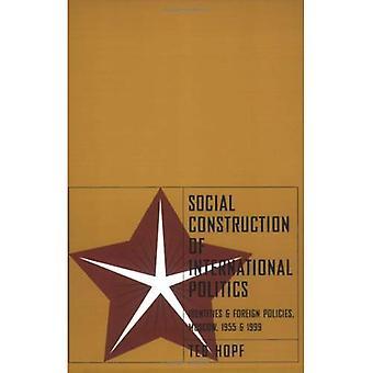 Społecznego budowy polityce międzynarodowej: tożsamości i polityki zagranicznej, Moskwa, 1955 i 1999