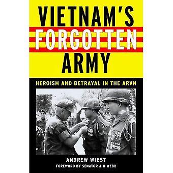 Vietnamin unohdettu armeija: sankaruudesta ja petos ARVN