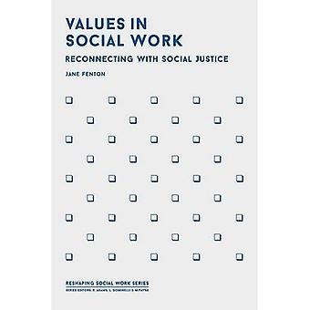 Werte in der sozialen Arbeit (Neugestaltung Sozialarbeit)