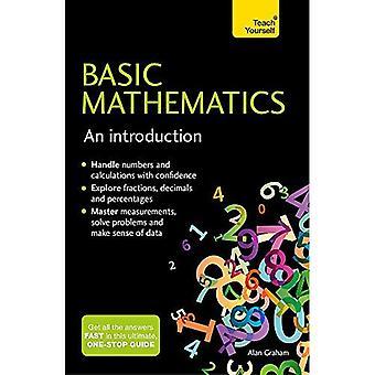 Grundläggande matematik: En introduktion: Teach Yourself