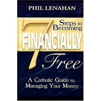 7 steg till att bli ekonomiskt fri