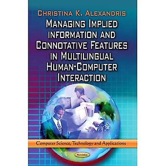 MANAGING IMPLIED INFORMATION (Computer Science, Technology and Application)