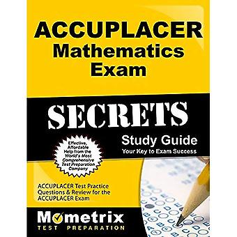 ACCUPLACER matematik tenta hemligheter arbetsbok: ACCUPLACER Test övningsfrågor & granskning för provet ACCUPLACER...
