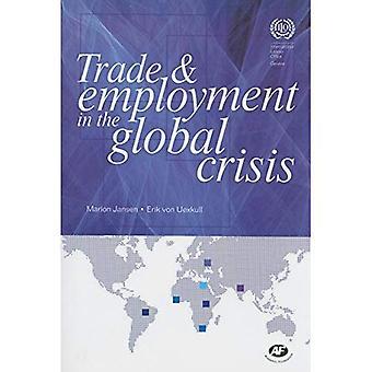 Handel en werkgelegenheid in de wereldwijde Crisis