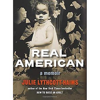 Äkta amerikansk: En memoar