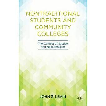 Icke-traditionella studenter och gemenskapens hög skolor av John S Levin