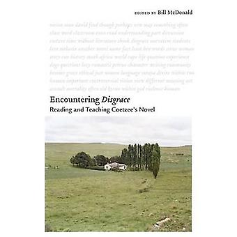 Encountering Disgrace Reading and Teaching Coetzees Novel by McDonald & Bill