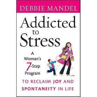 Addicted to Stress P by Mandel
