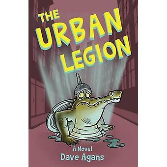 The Urban Legion by Agans & Dave