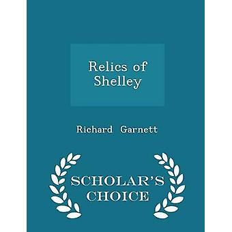 قطع أثرية من العلماء شلي الطبعة اختيار طريق غارنيت & ريتشارد