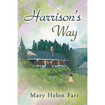Harrisons Weg von Farr & Mary Helen