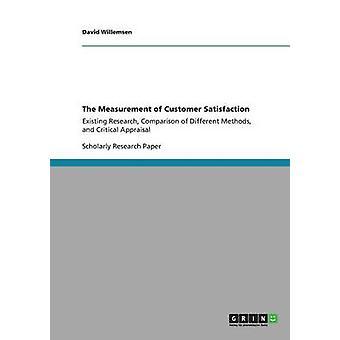 The Measurement of Customer Satisfaction by Willemsen & David