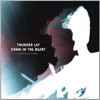 Christopher Tignor - Thunder Lay Down in the Heart [CD] USA import