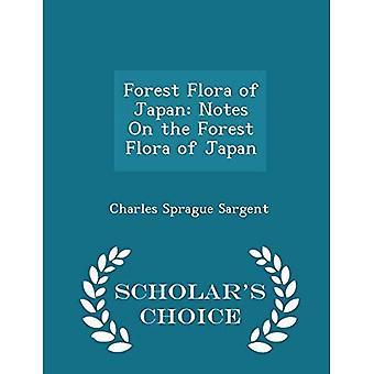 Flora forestal de Japón: notas sobre la flora forestal de Japón-edición de la elección del erudito