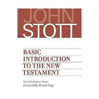 Basic Introduction to the New Testament by John Stott - 9780802874696