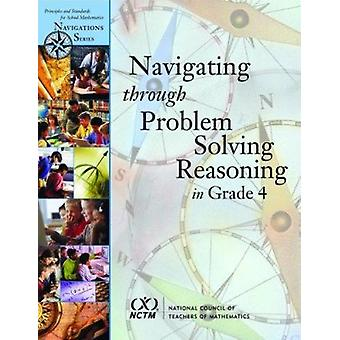 Navigating Through Problem Solving and Reasoning in Grade 4 by Deniss