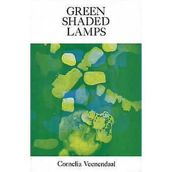 Green Shaded Lamps by Cornelia Veenendaal - 9780914086161 Book