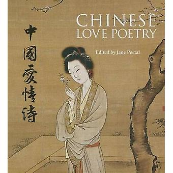 Chinese Love Poetry by Jane Portal - 9781566569965 Book