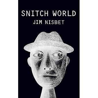 Snitch World by Jim Nisbet - 9781604866810 Book