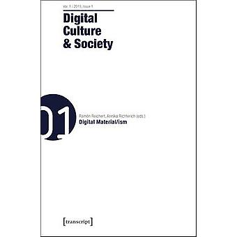 Digital Culture & Society - Volume 1 - Issue 1  - Digital Material/ISM