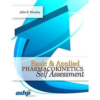 الدوائية الأساسية & تطبيق التقييم الذاتي من قبل جون ميرفي هاء-
