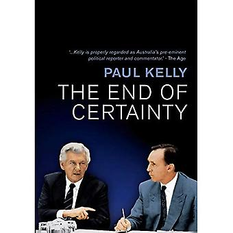 The End of Certainty: Power, Politics and Business in Australia
