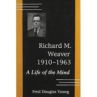 Richard M. Weaver, 1910-1963