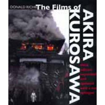 Films of Akira Kurosawa Third Edition Expanded and Updated by Donald Ritchie