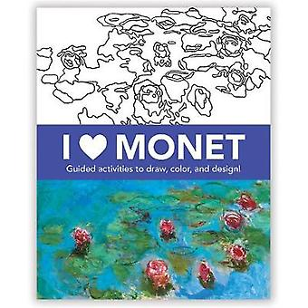 I Heart Monet Activity Book by By artist Claude Monet & By artist Galison