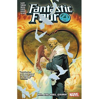 Fantastic Four van dan Slott vol. 2 Mr. en Mrs. Grimm door dan Slott
