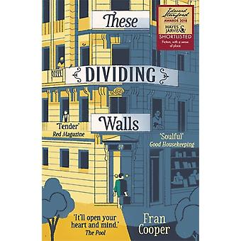 These Dividing Walls by Fran Cooper