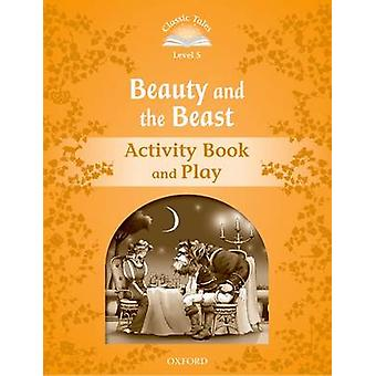 Classic Tales Second Edition Level 5 Beauty and the Beast Activity Book Play-pelin kehittäjä: Sue Arengo