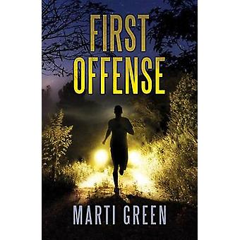 First Offense by Green & Marti