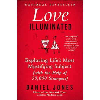 Love Illuminated by Jones & Daniel