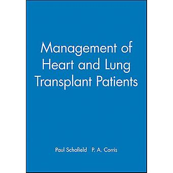 Management of Heart and Lung Transplant Patients by Corris & Paul A.