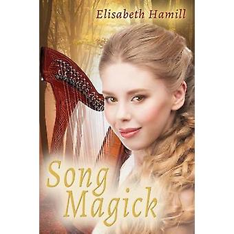 Song Magick by Hamill & Elisabeth
