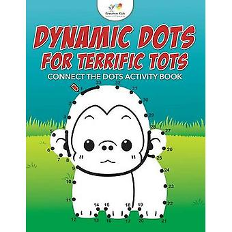Dynamic Dots for Terrific Tots Connect the Dots Activity Book by Kreative Kids