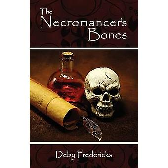 The Necromancers Bones by Fredericks & Deby